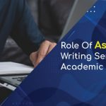 Role of Assignment Writing Services for Academic Success